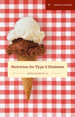 SHORT & SWEET: Nutrition for Type 2 Diabetes