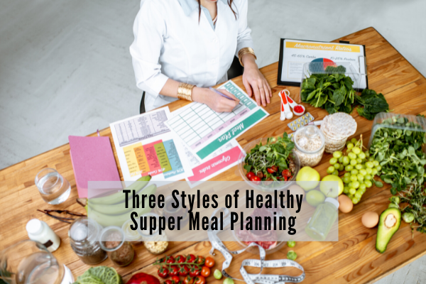 Healthy Supper meal planning