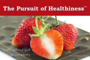 Pursuit of Healthiness