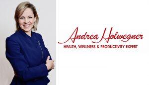 Andrea Holwegner Health, Wellness & Productivity Expert