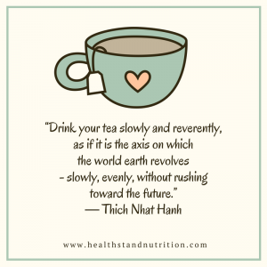 Drink Your Tea Slowly: Emotional Wellness Month