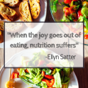 food and Ellyn Satter quote