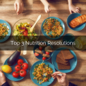 Top 3 Nutrition Resolutions