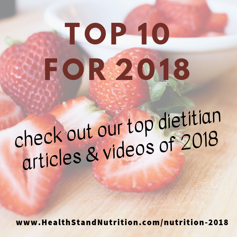 top nutrition and videos from the award winning blog by the registered dietitians of health stand nutrition consulting