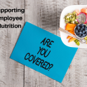 employee nutrition coverage with a Registered Dietitian