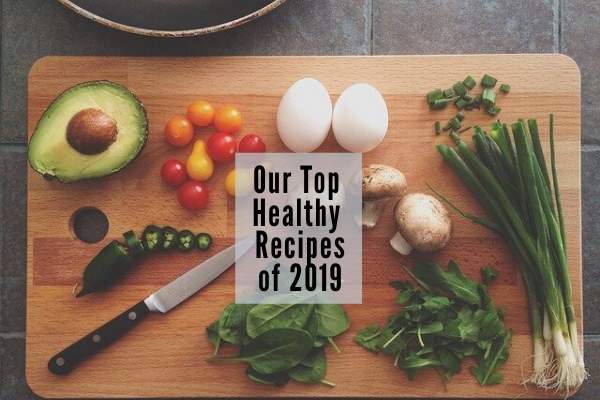 best healthy recipes by our dietitian team 2019