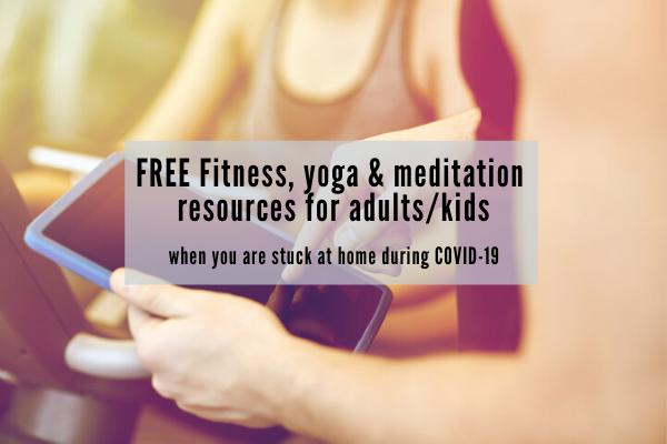 Free Fitness Apps Yoga And Meditation Resources For Adults And Kids