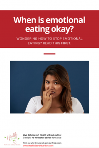 when is emotional eating actually okay?