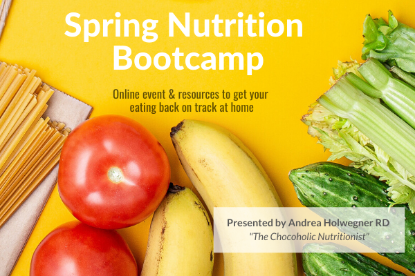 Dietitian event covid-19 healthy eating spring nutrition bootcamp