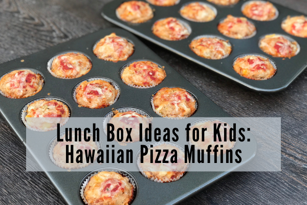 lunch box ideas for kids hawaiian pizza muffins
