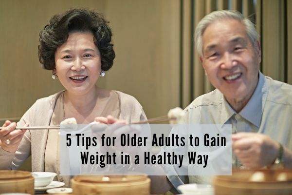 gain weight for seniors