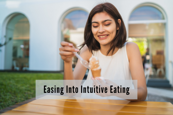 easing into intuitive eating