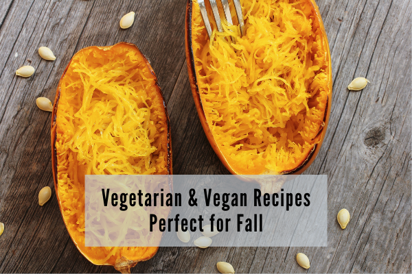 vegetarian and vegan recipes for the fall